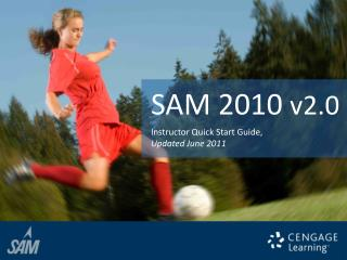Instructor Quick Start Guide,  Updated June 2011