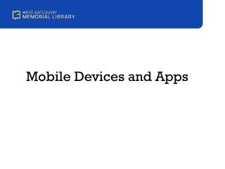 Mobile Devices and Apps
