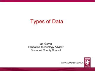 Ian Gover Education Technology Adviser Somerset County Council