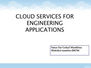 CLOUD SERVICES FOR ENGINEERING APPLICATIONS