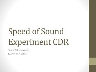 Speed of Sound Experiment CDR