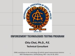 Enforcement Technologies Testing Program