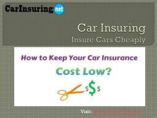 C ar Insuring Insure Cars Cheaply