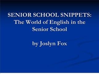 senior school snippets: the world of english in the senior school  by joslyn fox