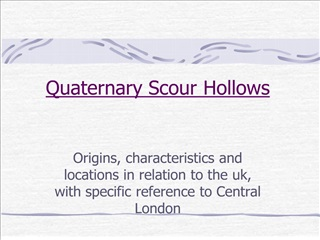 quaternary scour hollows