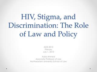 HIV, Stigma, and Discrimination: The Role of Law and Policy