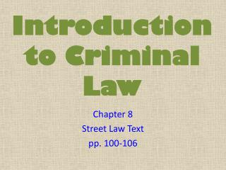 Introduction to Criminal Law