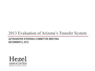AZTransfer Steering Committee Meeting December 6, 2013