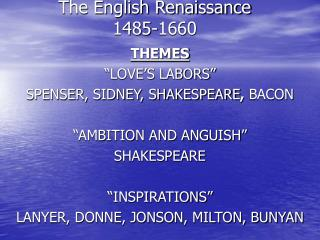 The English Renaissance 1485-1660