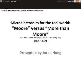"Microelectronics for the real world:  ""Moore"" versus ""More than Moore"""