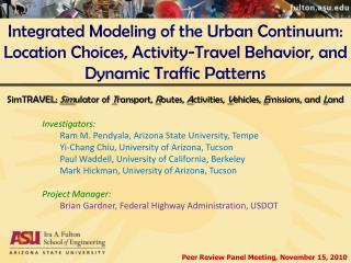 Integrated Modeling of the Urban Continuum: Location  Choices, Activity-Travel Behavior, and Dynamic Traffic Patterns