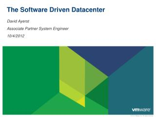 The Software Driven Datacenter