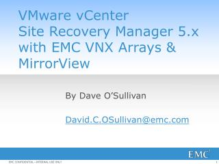 VMware vCenter  Site  Recovery Manager  5.x with EMC VNX Arrays & MirrorView