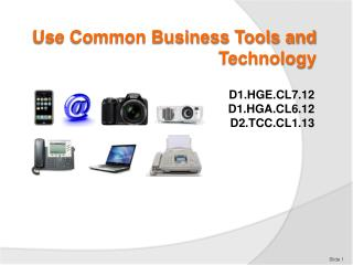 Use Common Business Tools and Technology
