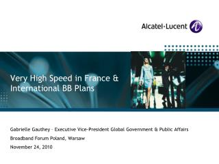 Very High Speed in France & International BB Pl ans