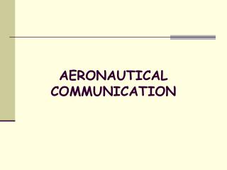 AERONAUTICAL COMMUNICATION