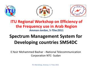 Spectrum Management System for Developing countries SMS4DC