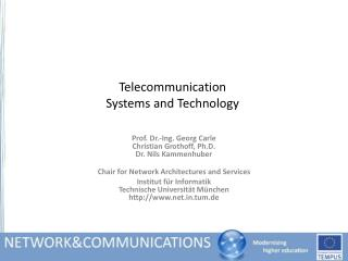 Telecommunication Systems and Technology