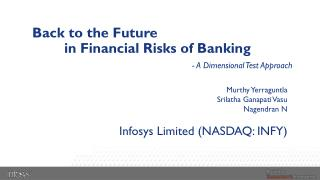 Back to the Future  in  Financial Risks of  Banking -  A Dimensional Test Approach