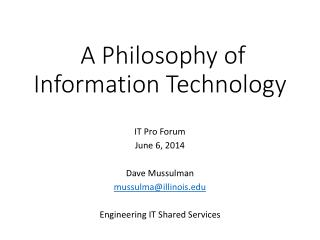 A Philosophy of  Information Technology