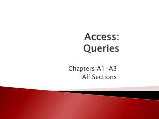 Access:   Queries