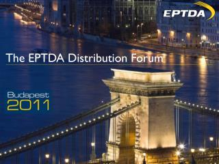 The EPTDA Distribution Forum