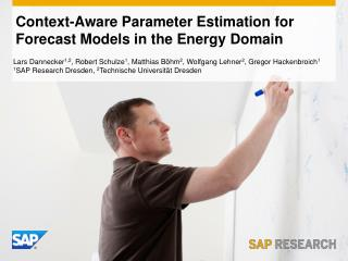 Context-Aware Parameter Estimation for Forecast Models in the Energy Domain