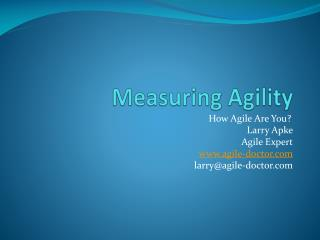 Measuring Agility