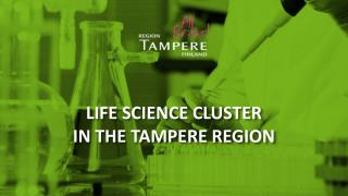 Life Science cluster  in  the Tampere Region