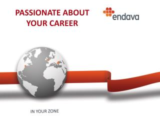 PASSIONATE ABOUT YOUR CAREER
