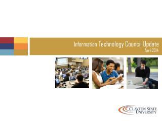 Information Technology Council Update