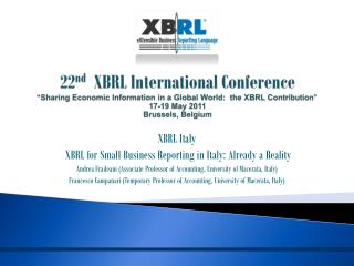 "22 nd   XBRL International Conference ""Sharing Economic Information in a Global World:  the XBRL Contribution"" 17-19 Ma"