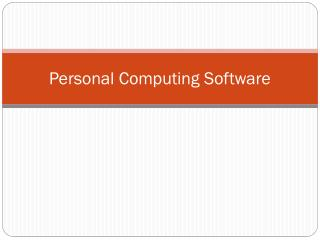 Personal Computing Software