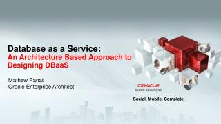 Database as a Service: An Architecture Based Approach to Designing DBaaS