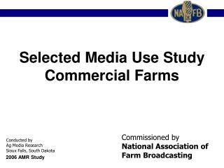 Selected Media Use Study Commercial Farms