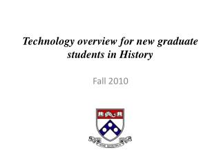 Technology overview for new graduate students in History