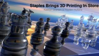 Staples Brings 3D Printing In Stores