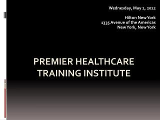 Premier Healthcare Training Institute