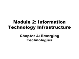 Module 2: Information Technology Infrastructure