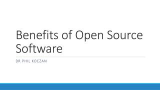 Benefits of Open Source Software