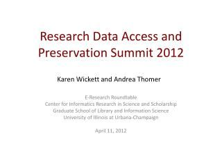 Research Data Access and Preservation Summit 2012