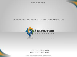 INNOVATIVE  SOLUTIONS  .  PRACTICAL PROCESSES