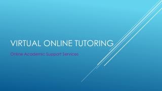 Virtual online tutoring