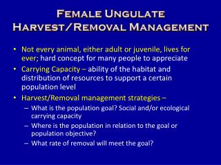 Female Ungulate Harvest/Removal Management