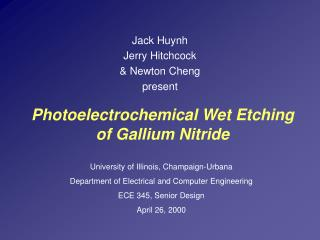 Photoelectrochemical Wet Etching of Gallium Nitride