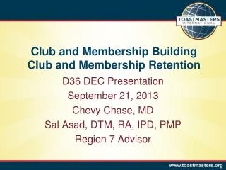 Club  and Membership Building Club and Membership Retention