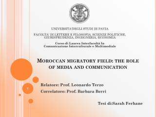 Moroccan migratory field: the  role of  media and communication