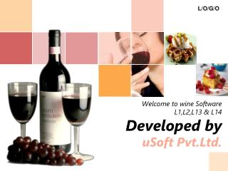 Welcome to wine Software  L1,L2,L13 & L14 Developed by