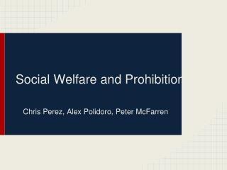 Social Welfare and Prohibition