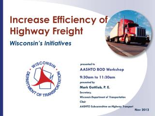 Increase Efficiency of Highway Freight